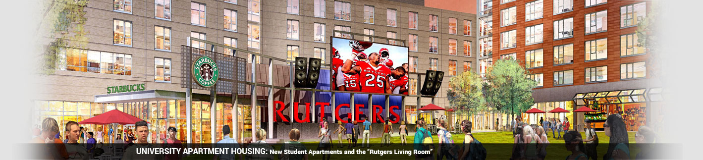 University Apartment Housing: New Student Apartments and the 'Rutgers Living Room'