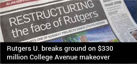 Rutgers U. breaks ground on $330 million College Avenue makeover